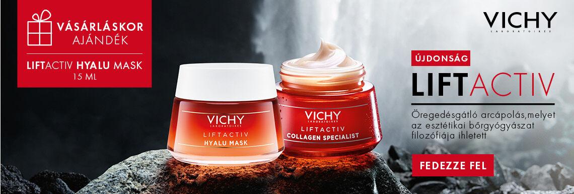 VICHY LIFTACTIV: Öregedésgátló arcápolás, melyet az esztétikai bőrgyógyászat filozófiája ihletett!